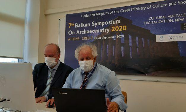 Ολοκληρώθηκε, με τεράστια επιτυχία, μέσω διαδικτύου, το 7ο Βαλκανικό Συμπόσιο Αρχαιομετρίας 2020 στην Αθήνα – Η καρδιά της Αρχαιομετρίας για 4 μέρες χτύπησε δυνατά κάτω από την Ακρόπολη των Αθηνών – Τελούσε υπό την Αιγίδα του Υπουργείου Πολιτισμού και Αθλητισμού